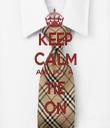 KEEP CALM AND PUT A TIE ON - Personalised Tea Towel: Premium