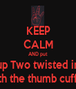 KEEP CALM AND put Fo' Fingers up Two twisted in the middle with the thumb cuffed - Personalised Tea Towel: Premium