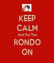KEEP CALM And Put The RONDO ON - Personalised Tea Towel: Premium