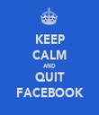 KEEP CALM AND QUIT FACEBOOK - Personalised Tea Towel: Premium
