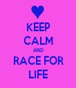 KEEP CALM AND RACE FOR LIFE - Personalised Tea Towel: Premium