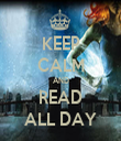 KEEP CALM AND READ ALL DAY - Personalised Tea Towel: Premium