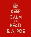 KEEP CALM AND READ E. A. POE - Personalised Tea Towel: Premium