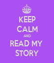 KEEP CALM AND READ MY  STORY - Personalised Tea Towel: Premium
