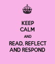KEEP CALM AND READ, REFLECT AND RESPOND - Personalised Tea Towel: Premium