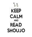 KEEP CALM AND READ SHOUJO - Personalised Tea Towel: Premium