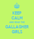 KEEP CALM AND READ THE GALLAGHER GIRLS - Personalised Tea Towel: Premium