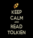 KEEP CALM AND READ TOLKIEN - Personalised Tea Towel: Premium