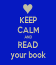 KEEP CALM AND READ your book - Personalised Tea Towel: Premium