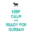 KEEP CALM AND READY FOR QURBAN - Personalised Tea Towel: Premium
