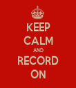 KEEP CALM AND RECORD ON - Personalised Tea Towel: Premium