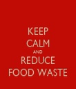 KEEP CALM AND REDUCE FOOD WASTE - Personalised Tea Towel: Premium