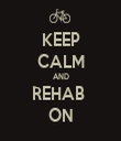 KEEP CALM AND REHAB  ON - Personalised Tea Towel: Premium