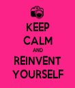 KEEP CALM AND REINVENT YOURSELF - Personalised Tea Towel: Premium