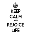 KEEP CALM AND REJOICE LIFE - Personalised Tea Towel: Premium