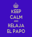 KEEP CALM AND RELAJA EL PAPO - Personalised Tea Towel: Premium