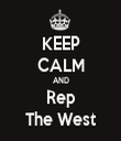 KEEP CALM AND Rep The West - Personalised Tea Towel: Premium