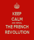 KEEP CALM AND REPEAL THE FRENCH REVOLUTION - Personalised Tea Towel: Premium