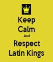 Keep Calm And Respect Latin Kings - Personalised Tea Towel: Premium