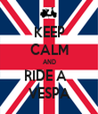 KEEP CALM AND RIDE A   VESPA - Personalised Tea Towel: Premium