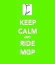 KEEP CALM AND RIDE MGP - Personalised Tea Towel: Premium