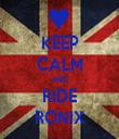 KEEP CALM AND RIDE RONIX - Personalised Tea Towel: Premium