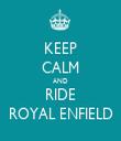 KEEP CALM AND RIDE ROYAL ENFIELD - Personalised Tea Towel: Premium