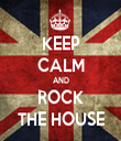 KEEP CALM AND ROCK THE HOUSE - Personalised Tea Towel: Premium