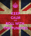 KEEP CALM AND ROLL WITH  THE PUNCHES - Personalised Tea Towel: Premium