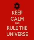 KEEP CALM AND RULE THE UNIVERSE - Personalised Tea Towel: Premium