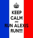 KEEP CALM AND RUN ALEXIS RUN!!!! - Personalised Tea Towel: Premium