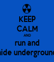 KEEP CALM AND run and hide underground - Personalised Tea Towel: Premium