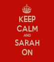 KEEP CALM AND SARAH ON - Personalised Tea Towel: Premium