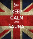KEEP CALM AND SAUNA  - Personalised Tea Towel: Premium