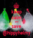 keep calm and save @hippyhelmy - Personalised Tea Towel: Premium