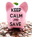 KEEP CALM AND SAVE  MONEY - Personalised Tea Towel: Premium