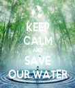 KEEP CALM AND SAVE OUR WATER - Personalised Tea Towel: Premium