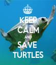 KEEP CALM AND SAVE  TURTLES - Personalised Tea Towel: Premium