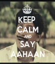 KEEP  CALM AND SAY AAHAAN - Personalised Tea Towel: Premium
