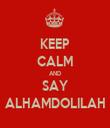 KEEP CALM AND SAY ALHAMDOLILAH - Personalised Tea Towel: Premium