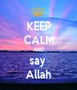 KEEP CALM AND say  Allah - Personalised Tea Towel: Premium