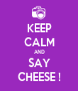 KEEP CALM AND SAY CHEESE ! - Personalised Tea Towel: Premium
