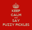 KEEP CALM AND SAY FUZZY PICKLES - Personalised Tea Towel: Premium