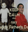 KEEP CALM AND say Happy Father's Day - Personalised Tea Towel: Premium