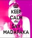 KEEP CALM AND SAY MADAFAKA - Personalised Tea Towel: Premium