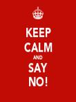 KEEP CALM AND SAY NO! - Personalised Tea Towel: Premium