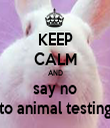 KEEP CALM AND say no to animal testing - Personalised Tea Towel: Premium