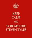 KEEP CALM AND SCREAM LIKE STEVEN TYLER - Personalised Tea Towel: Premium