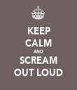 KEEP CALM AND SCREAM OUT LOUD - Personalised Tea Towel: Premium