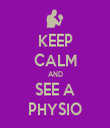 KEEP CALM AND SEE A PHYSIO - Personalised Tea Towel: Premium